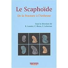 La Scaphoide: de la Fracture a l'Arthrose