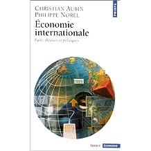 Economie internationale: Faits, théories et politiques
