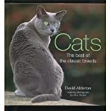 Cats; the Best of the Classic Breeds (The Best of the classic breeds)