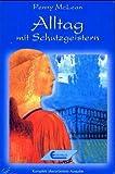 img - for Alltag mit den Schutzgeistern book / textbook / text book