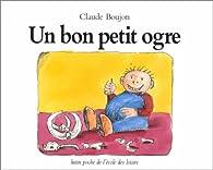 Un bon petit ogre par Claude Boujon