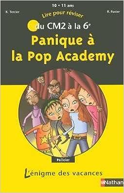 Téléchargement de livres électroniques gratuits au Portugal Panique à la Pop Academy : Du CM2 à la 6e DJVU by Roselyne Fuster 209185316X