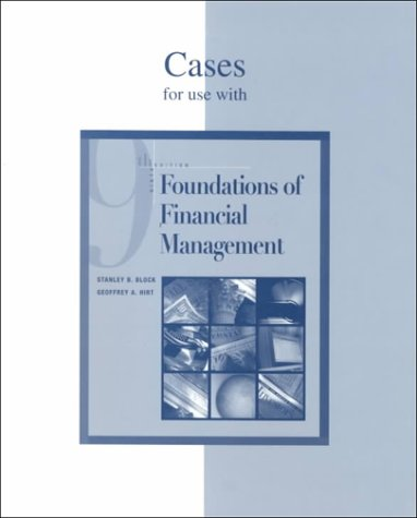 Cases for use with Foundations of Financial Management