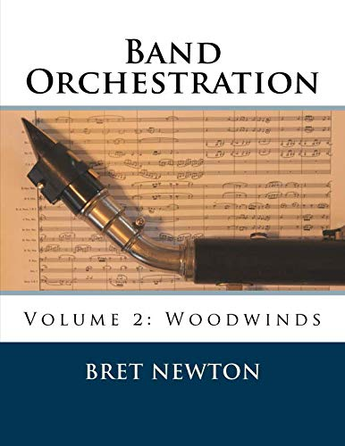 Band Orchestration - Volume 2: Woodwinds
