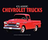 img - for Classic Chevrolet Trucks book / textbook / text book
