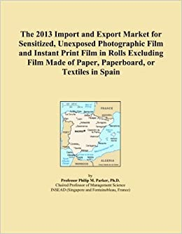 The 2013 Import and Export Market for Sensitized, Unexposed Photographic Film and Instant Print Film in Rolls Excluding Film Made of Paper, Paperboard, or Textiles in Spain