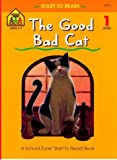 The Good Bad Cat, Nancy Antle and Barbara Gregorich, 088743410X