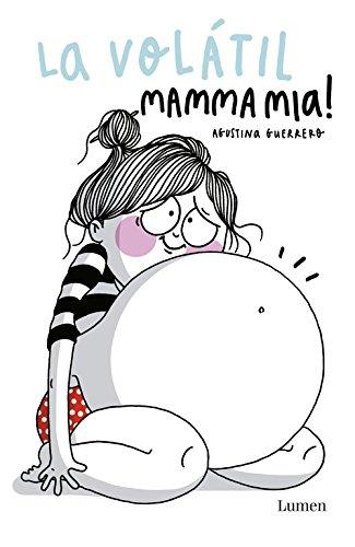 La Volátil. Mamma mia! - Libros divertidos para madres primerizas