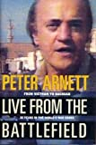 Live from the Battlefield, Peter Arnett, 0671755862
