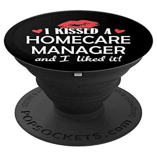 Homecare Manager Wife Phone Case Stand - I Kissed a Homecare - PopSockets Grip and Stand for Phones and Tablets from Kissed Homecare Manager Phone Grip