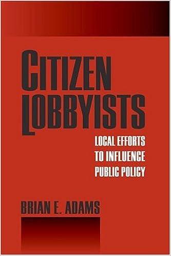 Kostenlose Download-Bücher von Google Citizen Lobbyists: Local Efforts to Influence Public Policy auf Deutsch PDF iBook PDB 1592135692