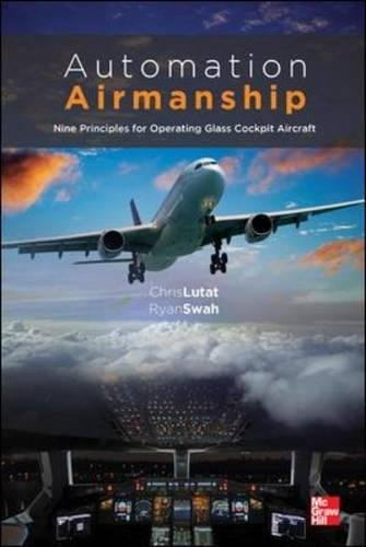 Automation Airmanship: Nine Principles for Operating Glass Cockpit Aircraft (Pre Training License)