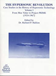 The Hypersonic Revolution: Case Studies in the History of Hypersonic Technology, V. 1-3