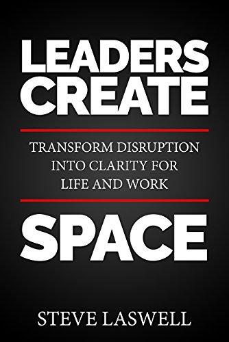 Leaders Create Space by Steve Laswell ebook deal