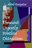 Five Thousand Urgently Pointless Distractions, Abdul Kenyatta, 1588510034