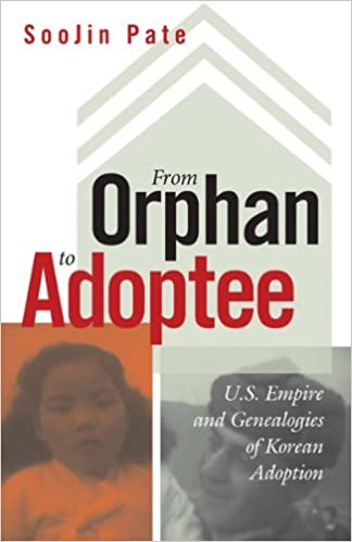 From Orphan to Adoptee: U.S. Empire and Genealogies of