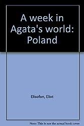 A week in Agata's world: Poland