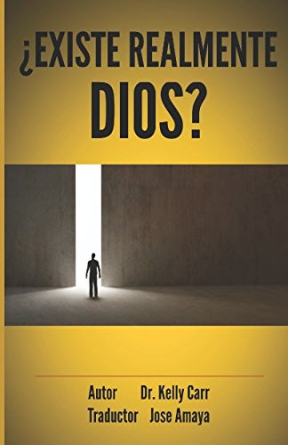 ¿EXISTE REALMENTE DIOS?: IS THERE REALLY A GOD? (Spanish Edition) [Kelly Carr] (Tapa Blanda)