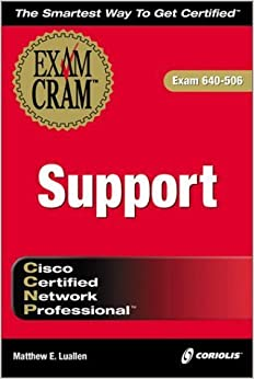 Book CCNP Support Exam Cram (Exam: 640-506) by Luallen, Matthew (2000)