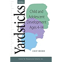 Yardsticks: Child and Adolescent Development Ages 4 - 14