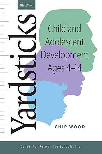 Pdf Teaching Yardsticks: Child and Adolescent Development Ages 4 - 14