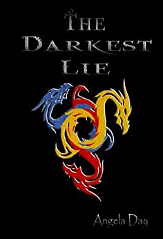 The Darkest Lie (The Shaerealm Series Book 1) by [Day, Angela]