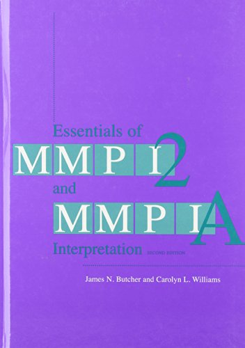 Essentials of MMPI-2 and MMPI-A Interpretation, Second Edition