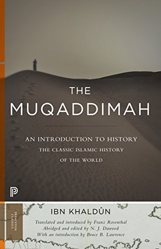 The Muqaddimah: An Introduction to History (Princeton Classics)