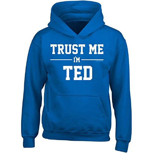 Ted Adult Hoodie (Trust Me Im Ted. Cool Gift Idea For Friends - Adult Hoodie L Royal)