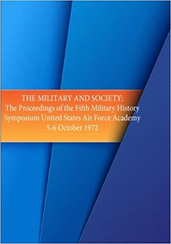 The Military and Society: The Proceedings of the Fifth