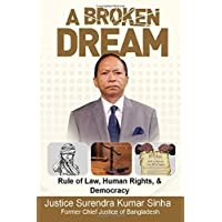 A Broken Dream: Rule of Law, Human Rights and Democracy