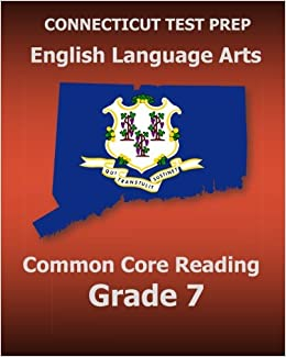 Book CONNECTICUT TEST PREP English Language Arts Common Core Reading Grade 7: Covers the Reading Sections of the Smarter Balanced SBAC Assessments