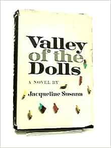 valley of the dolls jacqueline susann 9780739418376