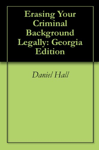 Erasing Your Criminal Background Legally: Georgia Edition