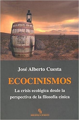 Ecocinismos: La crisis ecológica desde la perspectiva de la