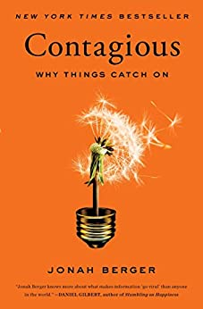 Contagious: Why Things Catch On by [Berger, Jonah]