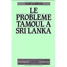 Problème tamoul à sri lanka