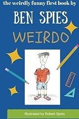 Weirdo: Volume 1 by Ben Spies (2015-08-26) Paperback