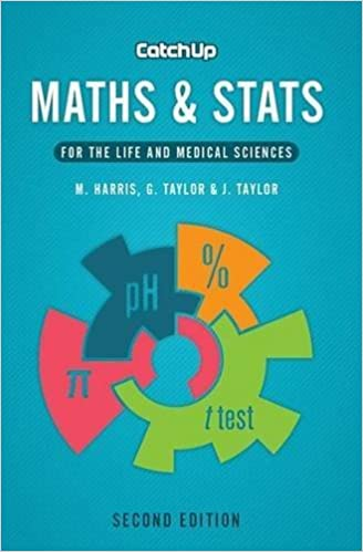 Catch Up Maths & Stats 2e: For the Life and Medical Sciences by Michael Harris (2013-09-15)
