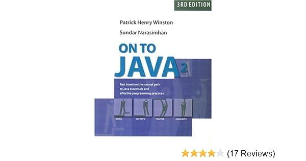 On to Java (3rd Edition): Patrick Henry Winston, Sundar