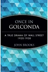 Once in Golconda: A True Drama of Wall Street 1920-1938 by John Brooks (1999-09-21) Paperback Bunko