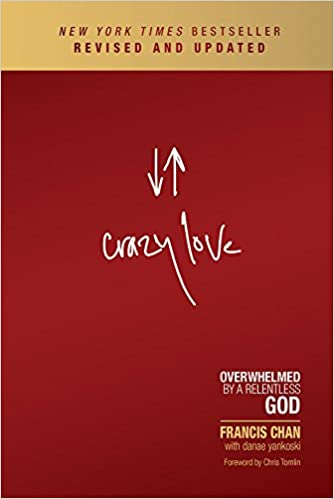 crazy love book francis chan