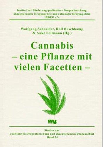 Read Online Cannabis - eine Pflanze mit vielen Facetten. PDF