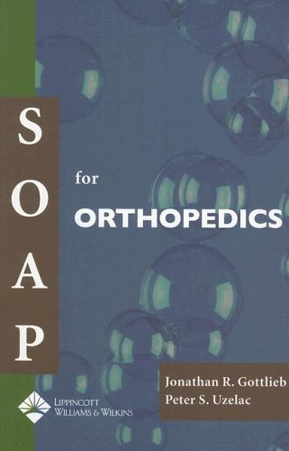 SOAP for Orthopedics (Soap Series)