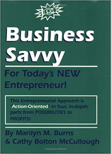 2c415eb55 Business Savvy for Today's New Entrepreneur Paperback – March 15, 2001