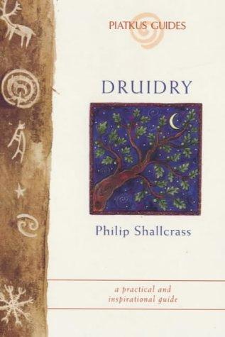 Druidry (Piatkus Guides)