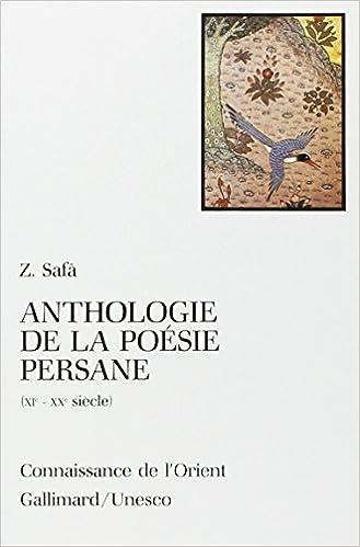 Télécharger en ligne Anthologie de la poésie persane (XIe - XXe siècle) epub, pdf