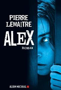 vignette de 'Une enquête de Camille Verhoeven<br /> Alex (Pierre Lemaitre)'