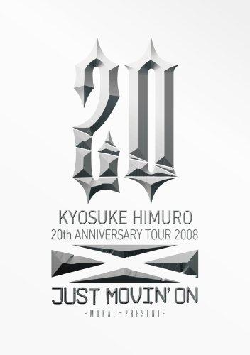 氷室京介/20thアニバーサリーツアー2008