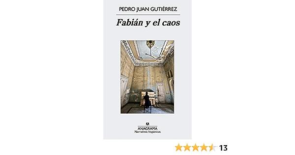 FABIAN Y EL CAOS: Amazon.es: GUTIERREZ PEDRO JUAN: Libros